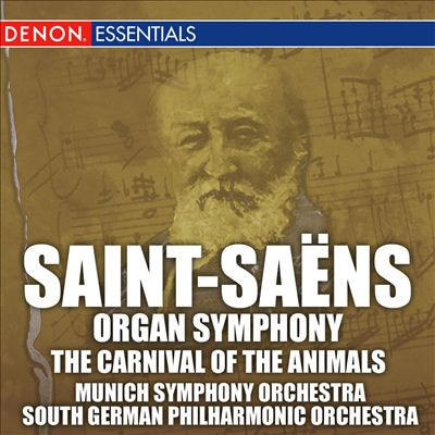 Saint-Saëns: Organ Symphony; Carnival of the Animals