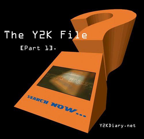 The Y2K File, Pt. 1
