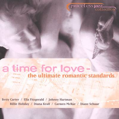 A Time for Love: The Ultimate Romantic Standards