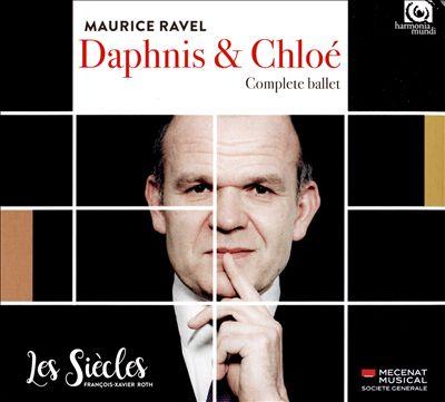 Maurice Ravel: Daphnis & Chloé, Complete Ballet