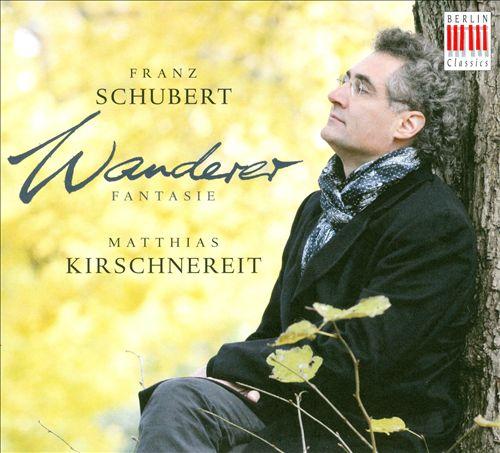 Schubert: Wanderer Fantasie