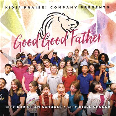City Kids: Good Good Father