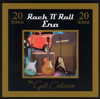 Gold Collection: Rock 'N' Roll Era
