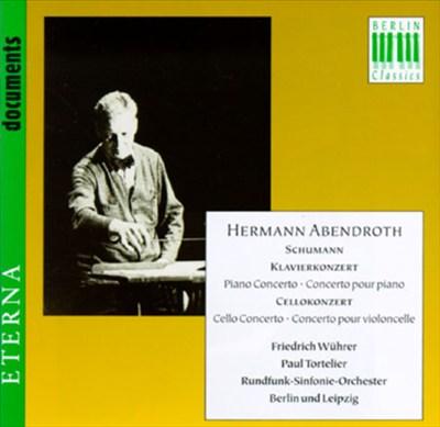 Robert Schumann: Klavierkonzert; Cellokonzert