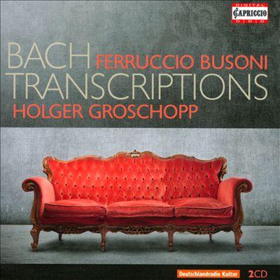 Ferruccio Busoni: Bach Transcriptions