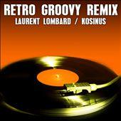Retro Groovy Remix