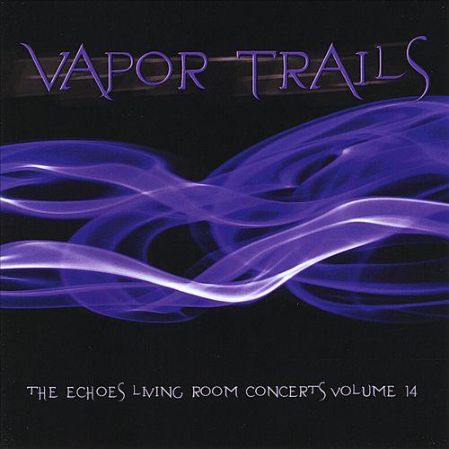 Vapor Trails: The Echoes Living Room Concerts, Vol. 14