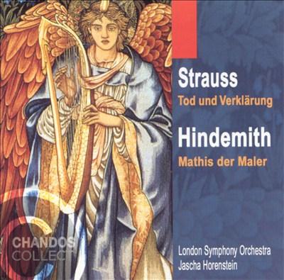 Strauss: Tod und Verklärung; Hindemith: Mathis der Maler