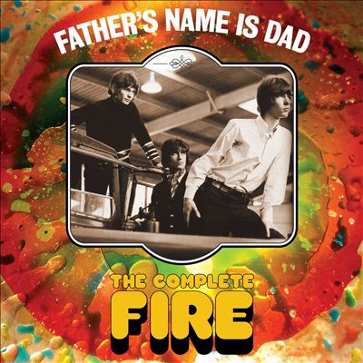 Father's Name Is Dad: The Complete Fire