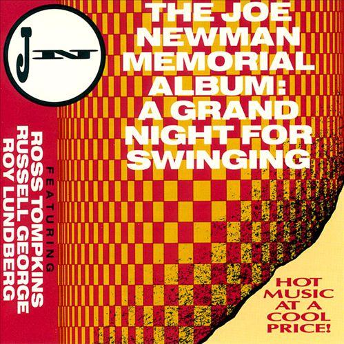 The Joe Newman Memorial Album: A Grand Night For Swinging