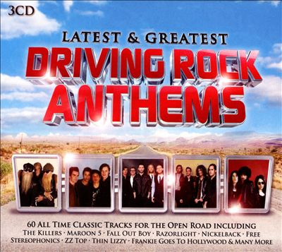 Latest & Greatest Driving Rock Anthems