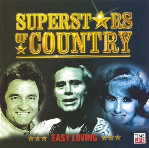 Superstars of Country: Easy Loving