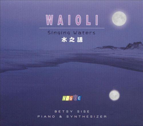 Waioli: Singing Waters