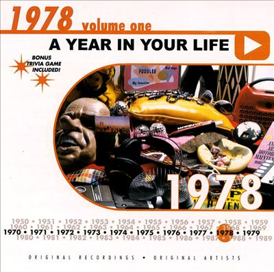 A Year in Your Life: 1978, Vol. 1