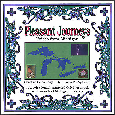 Pleasant Journeys: Voices from Michigan