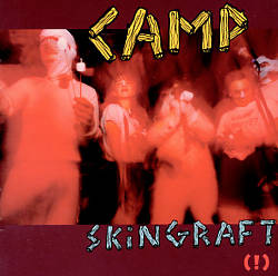 Camp Skin Graft: Now Wave, Vol. 1-3
