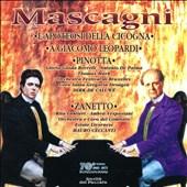 Pietro Mascagni: L'Apoteosi Cicogna; A Giasomo Leopardi; Pinotta; Zanetto