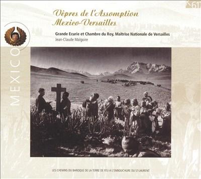 Vêpres de l'Assomption Mexico-Versailles