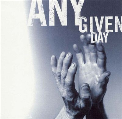 Any Given Day: Passionate Worship for the Soul