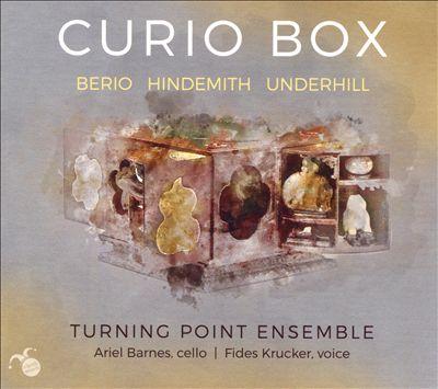 Curio Box: Berio, Hindemith, Underhill