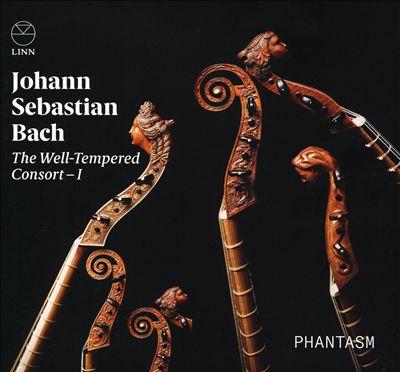 Johann Sebastian Bach: The Well-Tempered Consort I