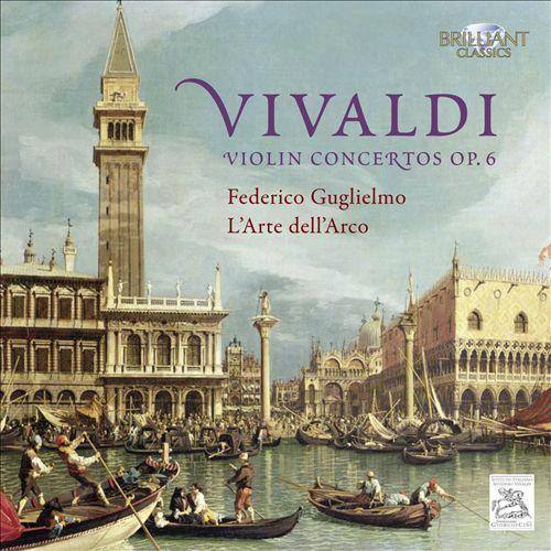 Vivaldi: Violin Concertos, Op. 6