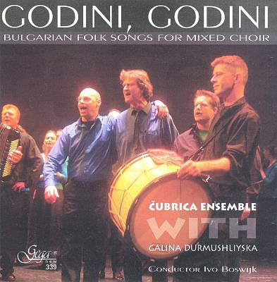 Godini, Godini: Bulgarian Folk Songs for Mixed Choir
