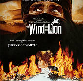 The Wind and the Lion [Original Motion Picture Soundtrack]