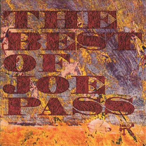 The Best of Joe Pass [Pablo]