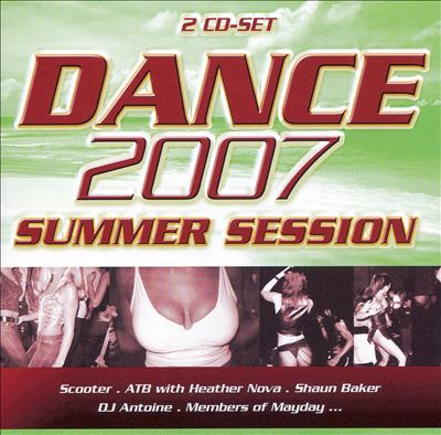 Dance 2007: Summer Session