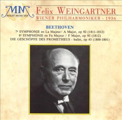 Beethoven: Symphony Nos. 7 & 8; Die Geschöpfe des Prometheus