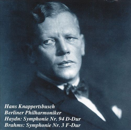 Haydn: Symphonie No. 94 D-Dur; Brahms: Symphonie No. 3 F-Dur