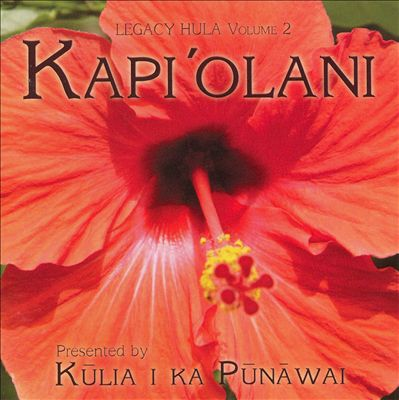 Kapi'olani: Legacy Hula, Vol. 2