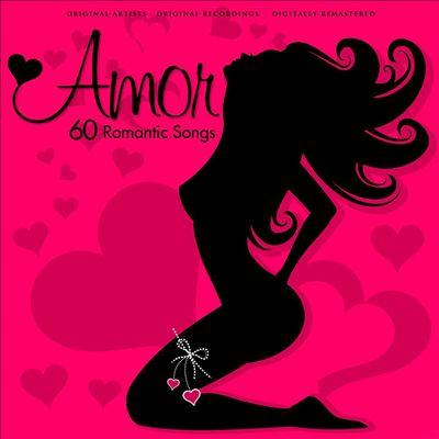 Amor: 60 Romantic Songs