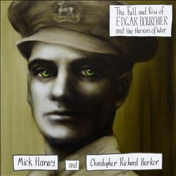 The Fall and Rise of Edgar Bourchier and the Horrors of War