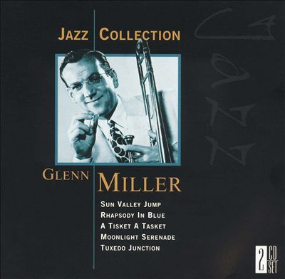 Jazz Collection: Glenn Miller and the Army Air Force Band/War Broadcasts [2002]