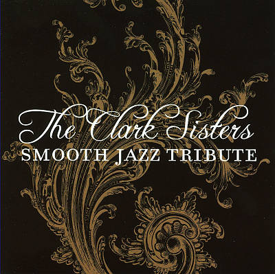 Clark Sisters Smooth Jazz Tribute
