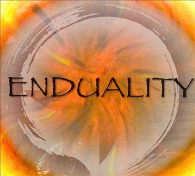 Enduality