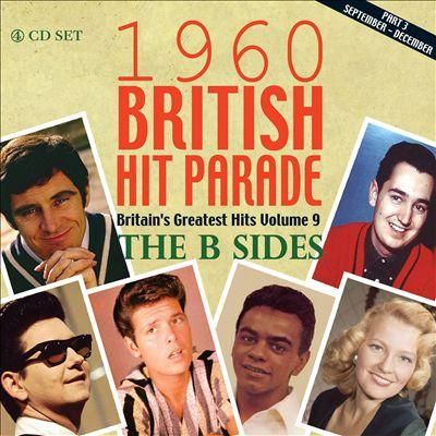 1960 British Hit Parade: Britain's Greatest Hits, Vol. 9: The B Sides: Pt. 3, September-December