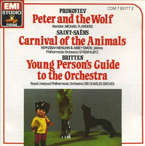 Prokofiev: Peter and the Wolf; Saint-Saëns: Carnival of the Animals; Britten: Young Person's Guide to the Orchestra