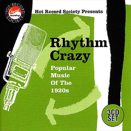 Rhythm Crazy: Popular Music from the 1920's