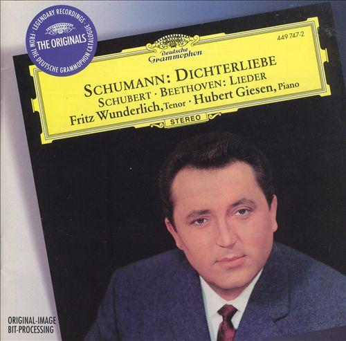 Schumann: Dichterliebe; Schubert, Beethoven: Lieder