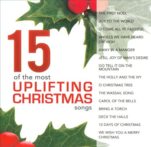 15 of the Most Uplifting Christmas Songs
