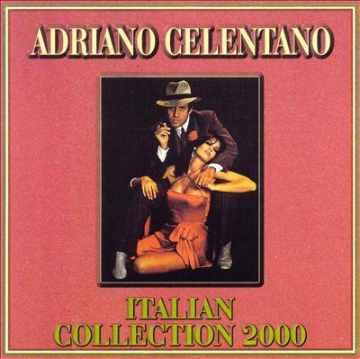 Adriano Celentano [Italian Collection 2000]