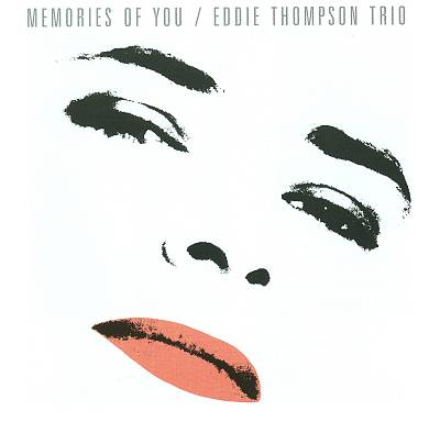 Memories of You: Eddie Thompson Plays Ellington, Monk, Garner & Blake