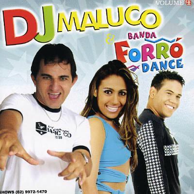 DJ Maluco & Banda Forro Dance, Vol. 4