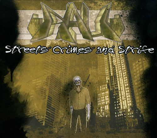 Streets Crimes and Strife