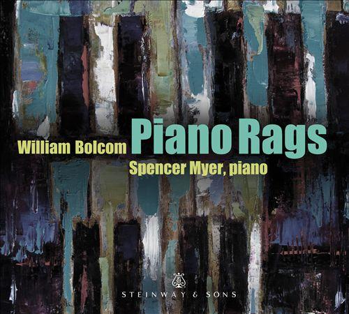 William Bolcom: Piano Rags