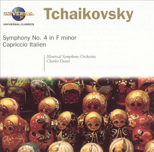 Tchaikovsky: Symphony No. 4 in F minor; Capriccio Italien