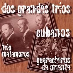 Dos Grandes Trios Cubanos